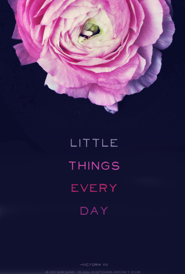 Little Things Every Day